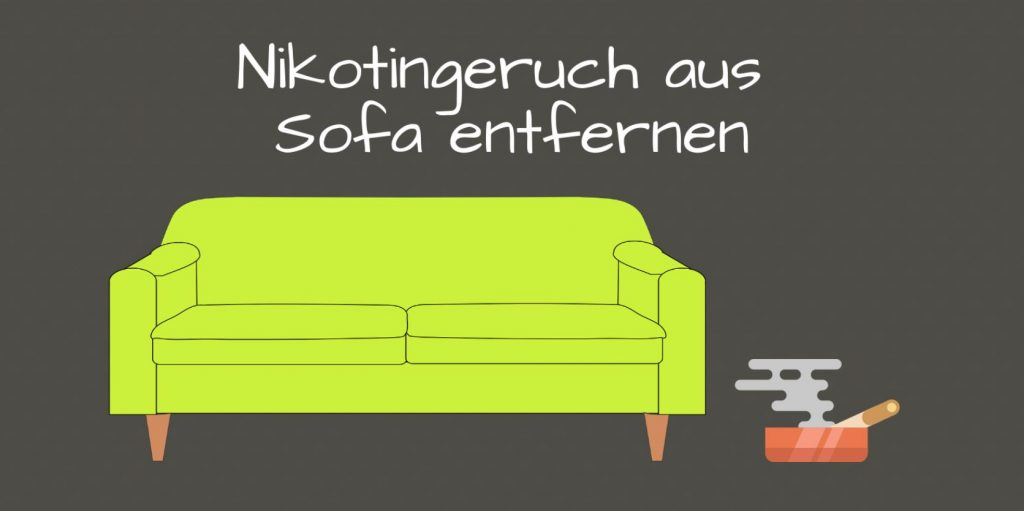 nikotingeruch aus sofa entfernen so wird 39 s gemacht. Black Bedroom Furniture Sets. Home Design Ideas