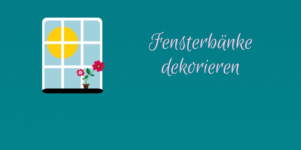Fensterbank Dekoration