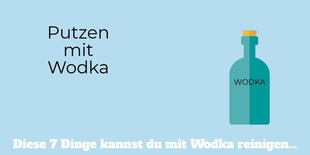 Wodka als Reinigungsmittel