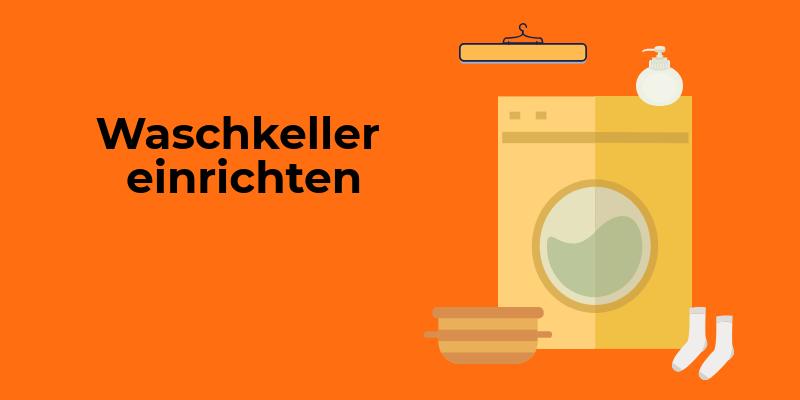 waschkeller einrichten in 6 schritten zur sch nen waschk che. Black Bedroom Furniture Sets. Home Design Ideas