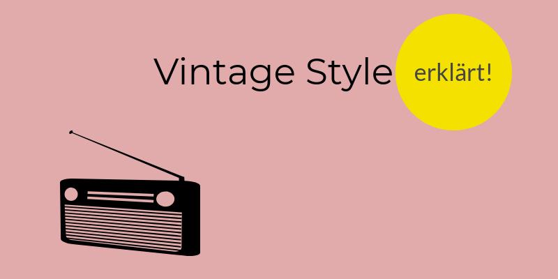 Vintage Stil Bei Möbeln Einfach Und Verständlich Erklärt