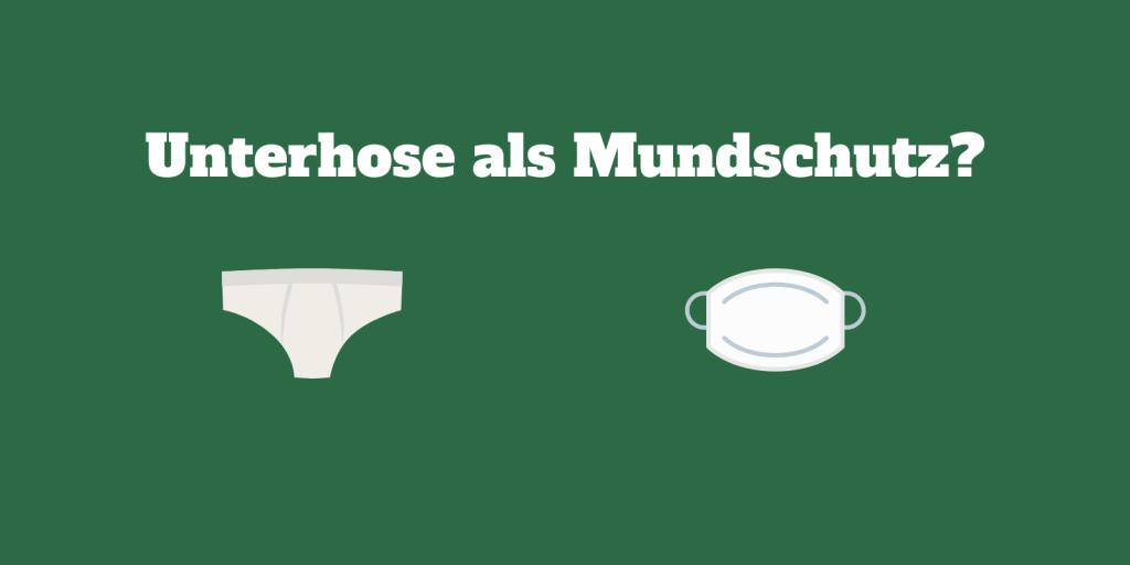 Mundschutz Unterhose